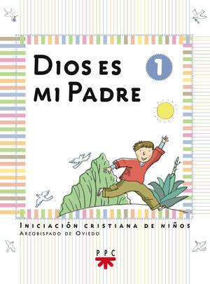 DIOS ES MI PADRE: INICIACIÓN CRISTIANA DE NIÑOS 1