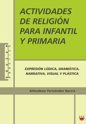 ACTIVIDADES DE RELIGIÓN PARA INFANTIL Y PRIMARIA