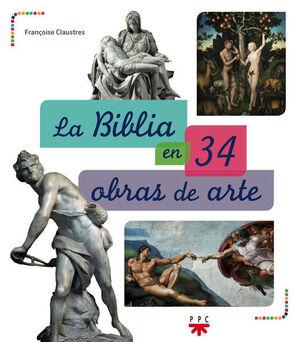 LA BIBLIA EN 34 OBRAS DE ARTE