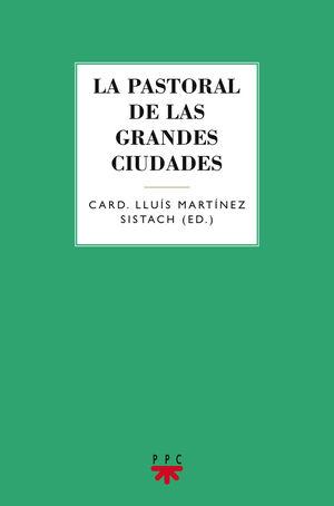 LA PASTORAL DE LAS GRANDES CIUDADES