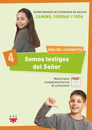 SOMOS TESTIGOS DEL SEÑOR 4. GUÍA DEL CATEQUISTA