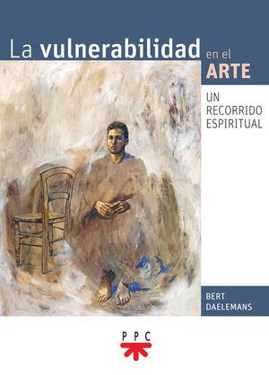VULNERABILIDAD EN EL ARTE, LA