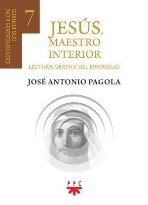 JESUS MAESTRO INTERIOR 7 IDENTIFICADOS CON LOS POBRES