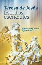 ESCRITOS ESENCIALES DE TERESA DE JESÚS