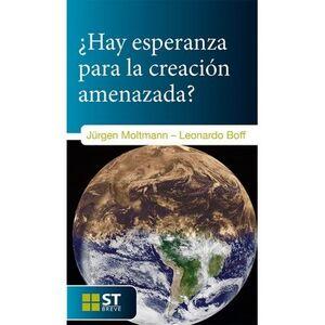 ¿HAY ESPERANZA PARA LA CREACIÓN AMENAZADA?