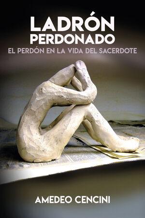 LADRON PERDONADO