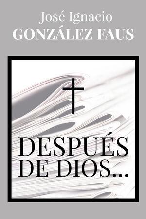 DESPUÉS DE DIOS...