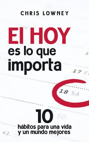 EL HOY ES LO QUE IMPORTA