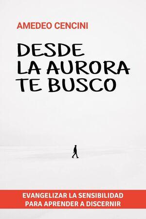 DESDE LA AURORA TE BUSCO