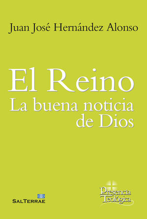 REINO: LA BUENA NOTICIA DE DIOS, EL