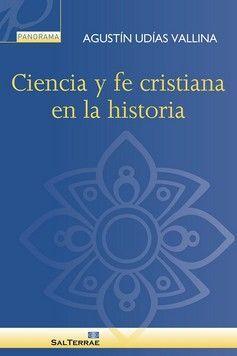 CIENCIA Y FE CRISTIANA EN LA HISTORIA