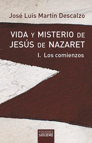 VIDA Y MISTERIO DE JESÚS DE NAZARET I
