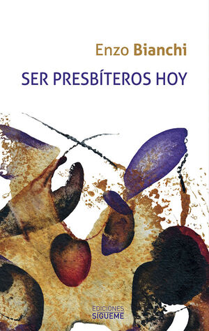 SER PRESBÍTEROS HOY