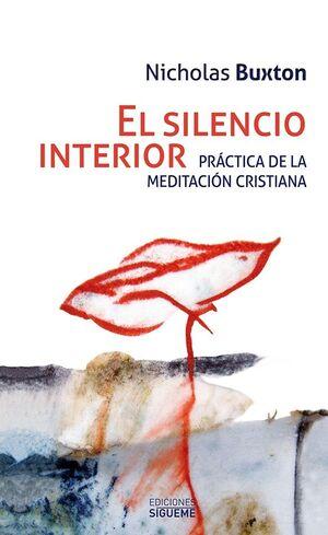 EL SILENCIO INTERIOR