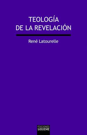 TEOLOGÍA DE LA REVELACIÓN