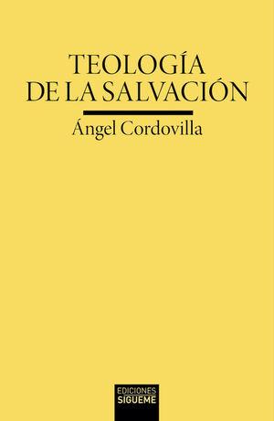 TEOLOGIA DE LA SALVACION