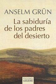 SABIDURIA DE LOS PADRES DEL DESIERTO, LA NE.