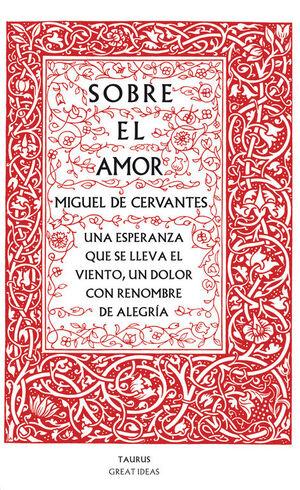 SOBRE EL AMOR (SERIE GREAT IDEAS 26)