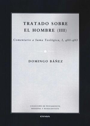 TRATADO SOBRE EL HOMBRE III