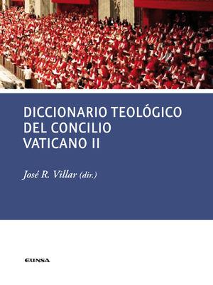 DICCIONARIO TEOLÓGICO DEL CONCILIO VATICANO II