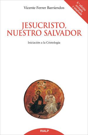 JESUCRISTO, NUESTRO SALVADOR