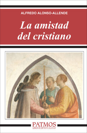 LA AMISTAD DEL CRISTIANO