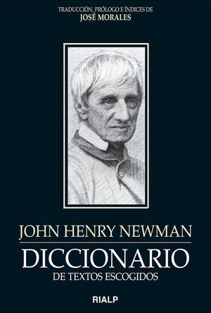 DICCIONARIO DE TEXTOS ESCOGIDOS. JOHN HENRY NEWMAN