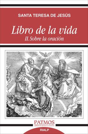 LIBRO DE LA VIDA II. SOBRE LA ORACIÓN
