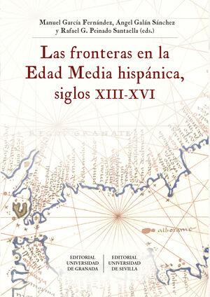 FRONTERAS EN LA EDAD MEDIA HISPANICA,LAS