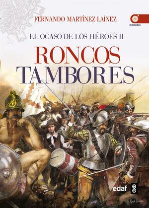 OCASO DE LOS HEROES II RONCOS TAMBORES