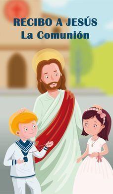RECIBO A JESÚS - LA COMUNIÓN