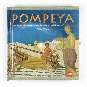 POMPEYA. UN PASEO TRIDIMENSIONAL POR LA ANTIGUA CIUDAD ROMANA