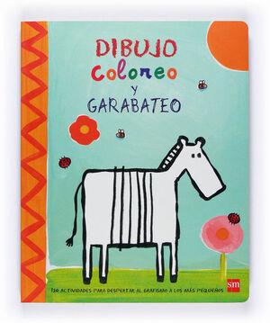 DIBUJO, COLOREO Y GARABATEO