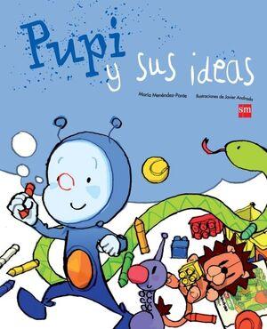 PUPI Y SUS IDEAS