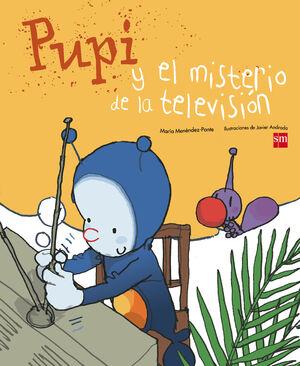 PUPI Y EL MISTERIO DE LA TELEVISIÓN