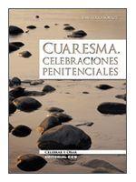 CUARESMA. CELEBRACIONES PENITENCIALES