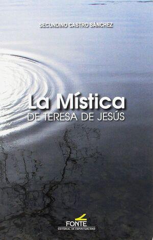 LA MÍSTICA DE TERESA DE JESÚS