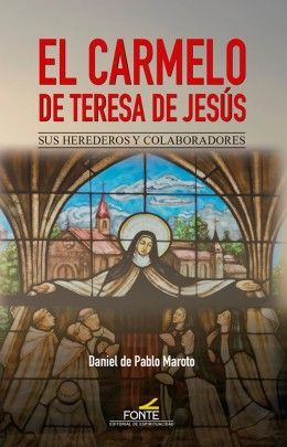 EL CARMELO DE TERESA DE JESÚS