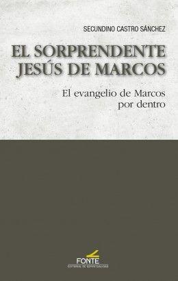 EL SORPRENDENTE JESUS DE MARCOS