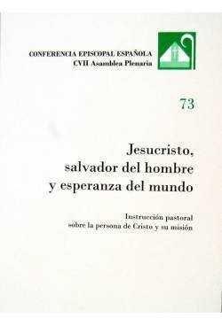 JESUCRISTO, SALVADOR DEL HOMBRE Y ESPERANZA DEL MUNDO