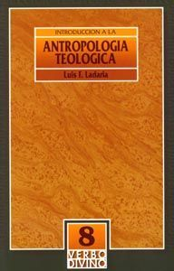 INTRODUCCIÓN A LA ANTROPOLOGÍA TEOLÓGICA