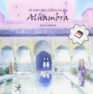 SO WAR DAS LEBEN IN DER ALHAMBRA