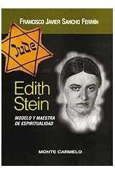 EDITH STEIN: MODELO Y MAESTRA DE ESPERITUALIDAD