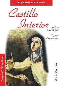 CASTILLO INTERIOR DE SANTA TERESA DE JESÚS