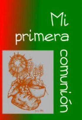 PRIMERA COMUNIÓN, MI