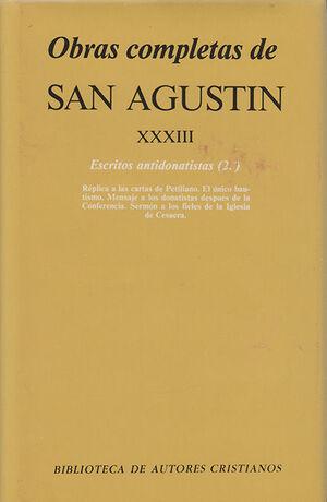 OBRAS COMPLETAS DE SAN AGUSTÍN. XXXIII: ESCRITOS ANTIDONATISTAS (2.º): RÉPLICA A