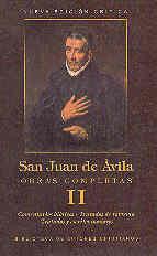 OBRAS COMPLETAS DE SAN JUAN DE ÁVILA. II: COMENTARIOS BÍBLICOS. TRATADOS DE REFO