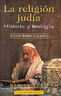 LA RELIGIÓN JUDÍA. HISTORIA Y TEOLOGÍA