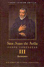 OBRAS COMPLETAS DE SAN JUAN DE ÁVILA. III: SERMONES