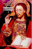 FUNDAMENTOS DE CRISTOLOGÍA. I: EL CAMINO